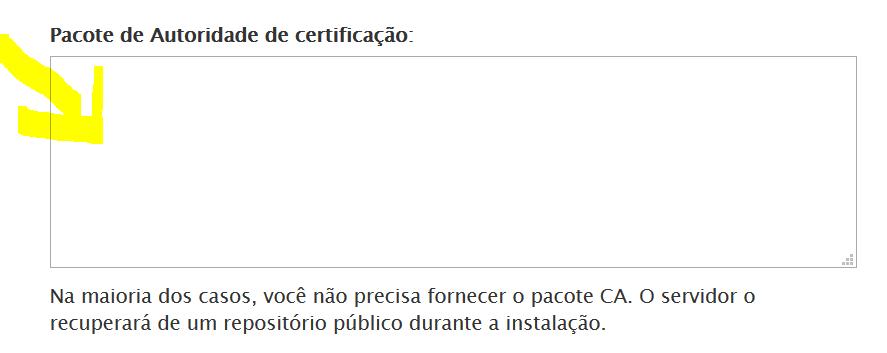 Cole o código da autoridade certificadora ou CA bundle.
